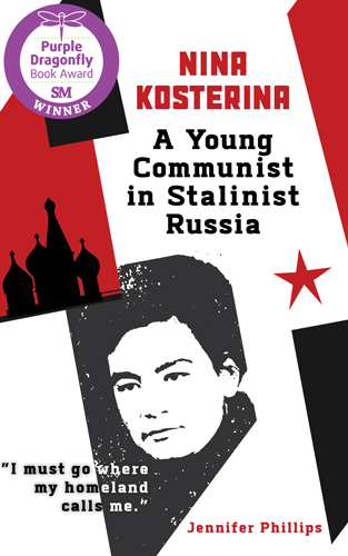 Nina-Kosterina-A-Young-Communist in Stalinist Russia - Jennifer Phillips